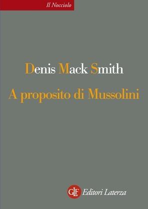 A proposito di Mussolini
