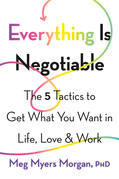 Everything Is Negotiable