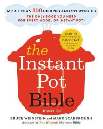 The Instant Pot Bible