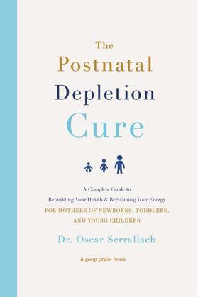 The Postnatal Depletion Cure