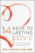 14 Keys to Lasting Love