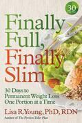 Finally Full, Finally Slim