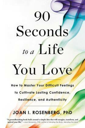 90 Seconds to a Life You Love