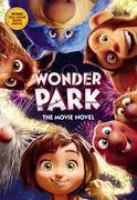 Wonder Park: The Movie Novel