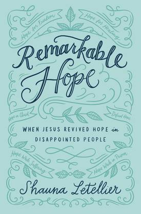 Remarkable Hope