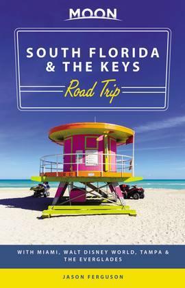 Moon South Florida & the Keys Road Trip