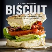The Big Bottom Biscuit