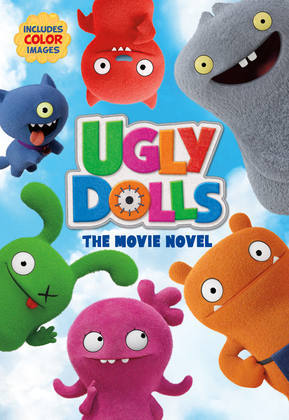 UglyDolls: The Movie Novel