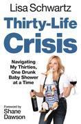 Thirty-Life Crisis