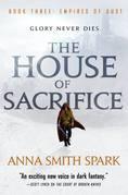 The House of Sacrifice