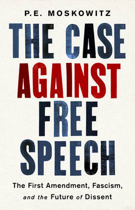 The Case Against Free Speech