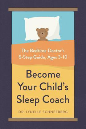 Become Your Child's Sleep Coach