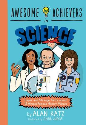 Awesome Achievers in Science