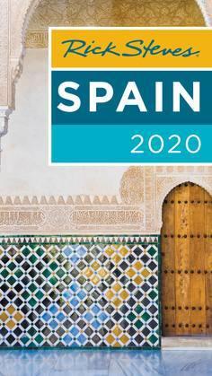 Rick Steves Spain 2020