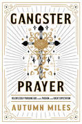 Gangster Prayer