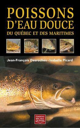 Poissons d'eau douce du Québec et des Maritimes