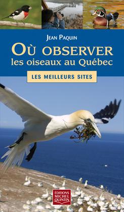 Où observer les oiseaux au Québec - Les meilleurs sites