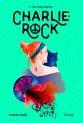Charlie-Rock, Tome 1 - Mes cinq saisons