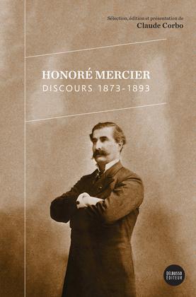 Honoré Mercier - Discours 1873-1893