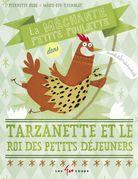 La méchante petite poulette dans Tarzanette et le roi du petit déjeuner