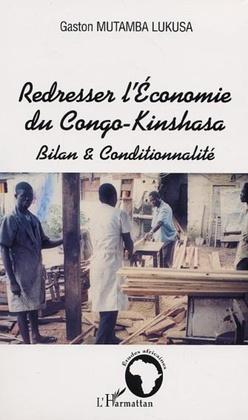 REDRESSER L' ECONOMIE DU CONGO-KINSHASA