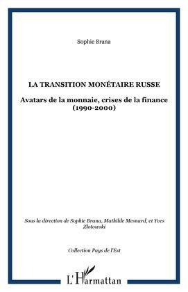 LA TRANSITION MONÉTAIRE RUSSE