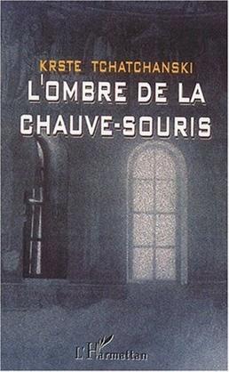 L'OMBRE DE LA CHAUVE-SOURIS