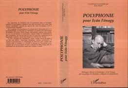 POLYPHONIE POUR IVAN FONAGY