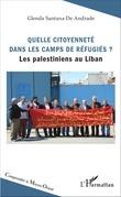 Quelle citoyenneté dans les camps de réfugiés ?