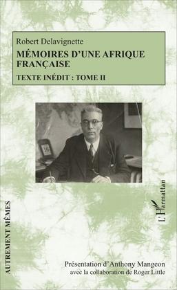 Mémoires d'une Afrique française