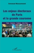 Les enjeux électoraux de Paris et la grande couronne