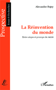 La Réinvention du monde