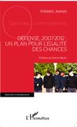 Défense, 2007-2012 : un plan pour l'égalité des chances