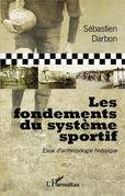 Les fondements du système sportif