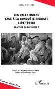 Les Palestiniens face à la conquête sioniste (1917-1948)