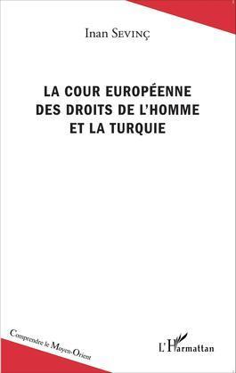 La Cour européenne des droits de l'homme et la Turquie