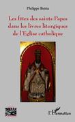 Les fêtes des saints Papes dans les livres liturgiques de l'Eglise catholique