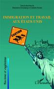 Immigration et travail aux États-Unis