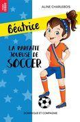 La parfaite joueuse de soccer