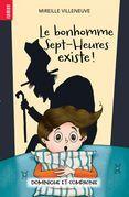 Le bonhomme Sept-Heures existe !