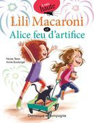 Lili Macaroni et Alice feu d'artifice