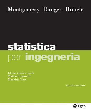 Statistica per ingegneria - II edizione