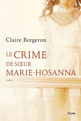 Le crime de soeur Marie-Hosanna