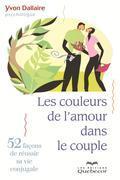 Les couleurs de l'amour dans le couple