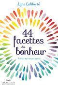 44 facettes du bonheur