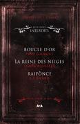 Coffret 3 livres - Les Contes interdits - Boucle d'or - La reine des neiges - Raiponce