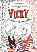 Trilogia dei mondi paralleli 1. Vicky. Profumo di cannella