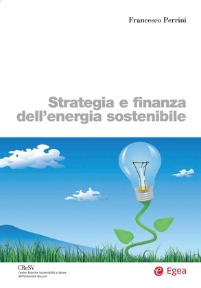 Strategia e finanza dell'energia sostenibile