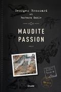Maudite passion