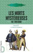 Les Morts mystérieuses de l'histoire (vol. 3)